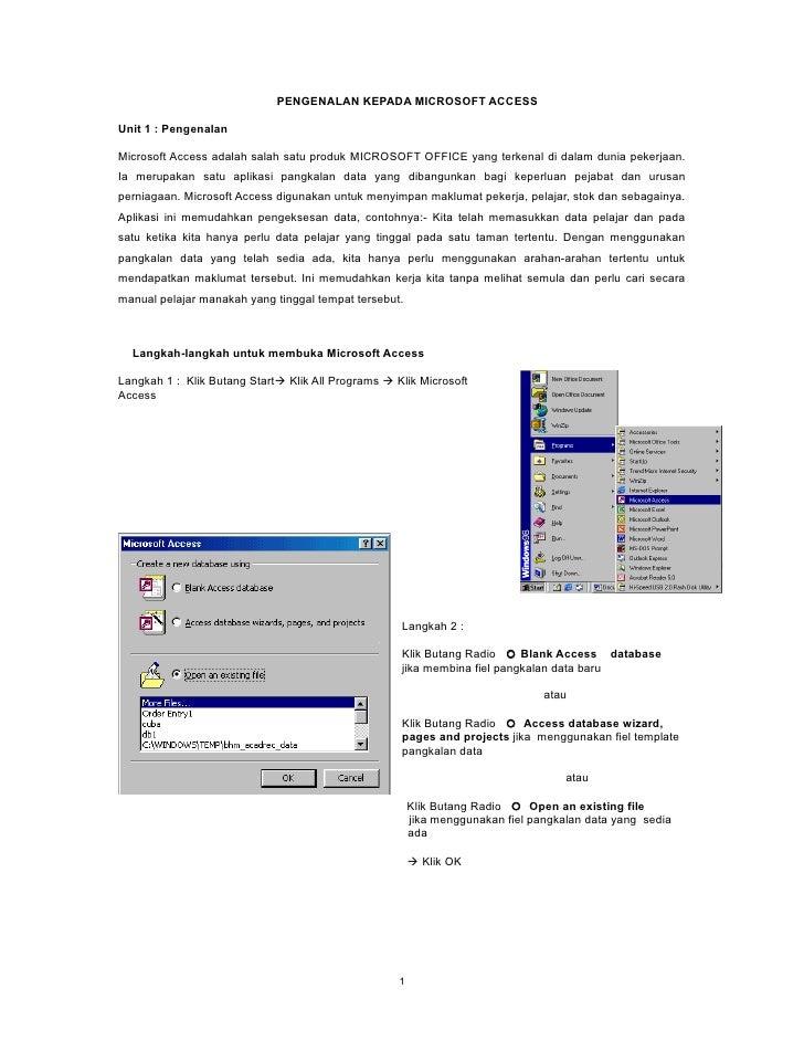PENGENALAN KEPADA MICROSOFT ACCESS  Unit 1 : Pengenalan  Microsoft Access adalah salah satu produk MICROSOFT OFFICE yang t...