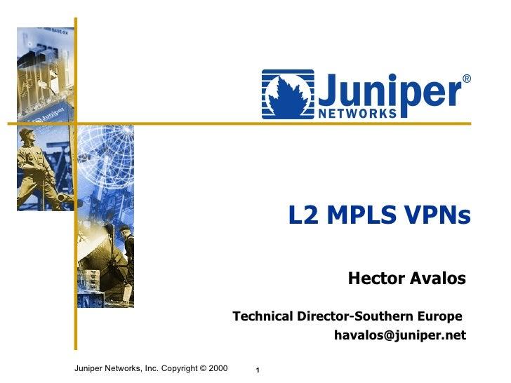 Juniper L2 MPLS VPN