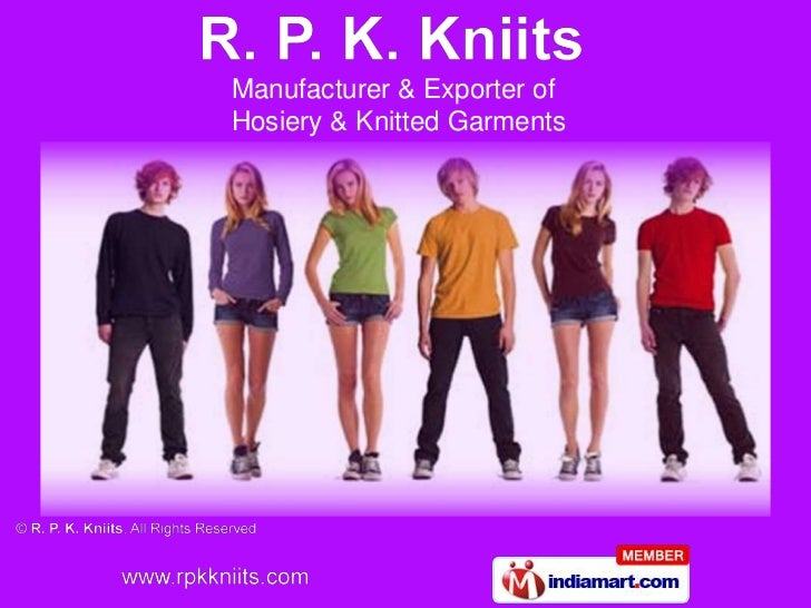Manufacturer & Exporter ofHosiery & Knitted Garments