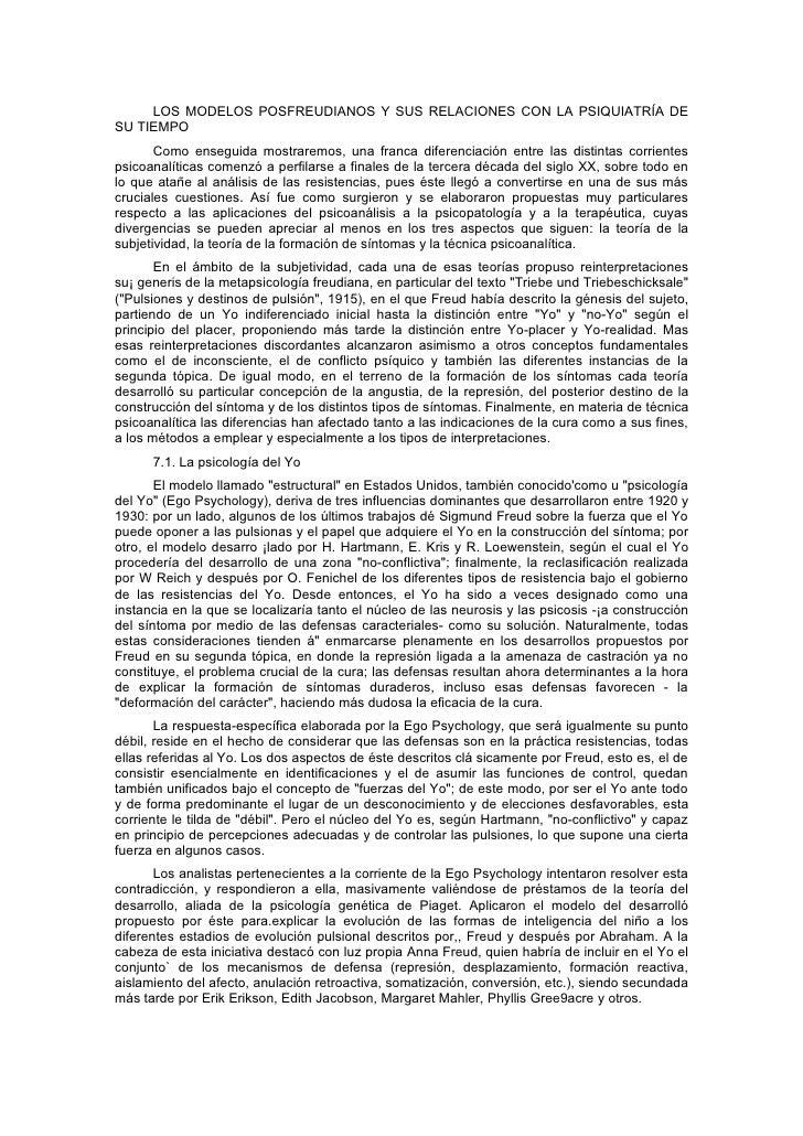 LOS MODELOS POSFREUDIANOS Y SUS RELACIONES CON LA PSIQUIATRÍA DESU TIEMPO       Como enseguida mostraremos, una franca dif...