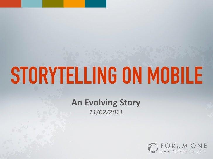 Storytelling on Mobile - An Evolving Story