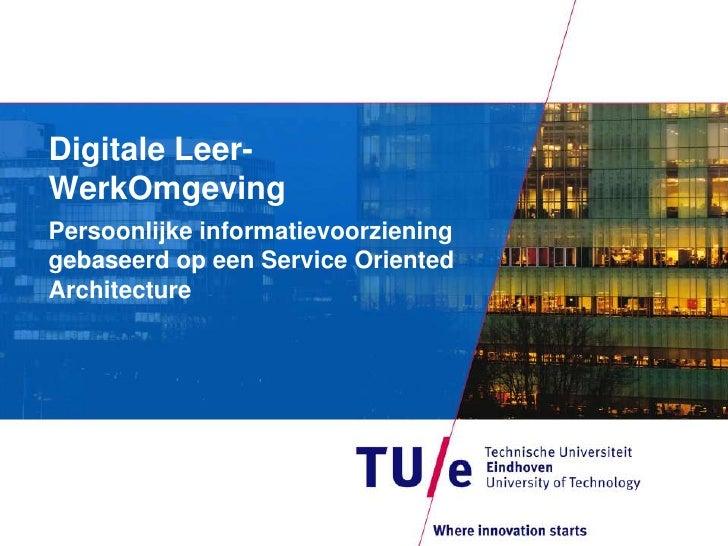 718 Dlwo Digitale Leer Werkomgeving Stelt De Gebruiker Centraal   Joost Timmermans & Thieu Mennen