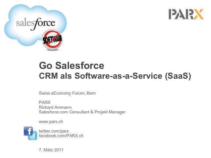 Go Salesforce - Swiss eEconomy Forum 2011
