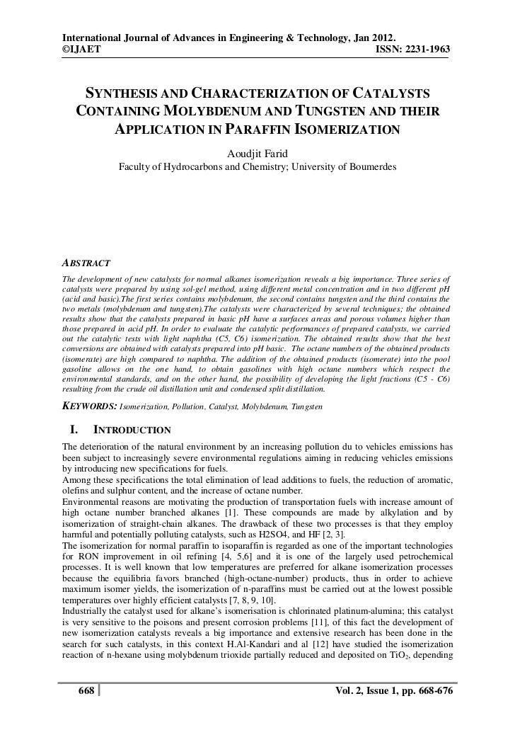 SYNTHESIS AND CHARACTERIZATION OF CATALYSTS CONTAINING MOLYBDENUM AND TUNGSTEN AND THEIR APPLICATION IN PARAFFIN ISOMERIZATION Copyright IJAET
