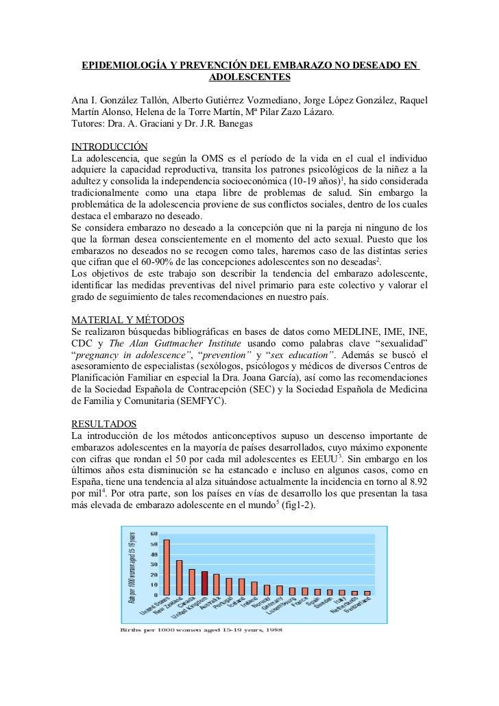 EPIDEMIOLOGÍA Y PREVENCIÓN DEL EMBARAZO NO DESEADO EN                      ADOLESCENTESAna I. González Tallón, Alberto Gut...