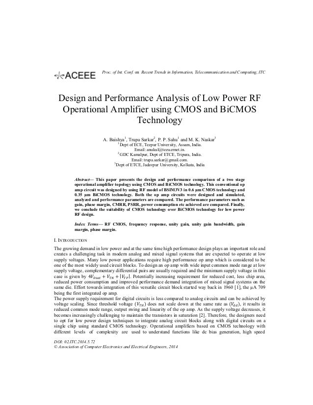 Design and Performance Analysis of Low Power RF Operational Amplifier using CMOS and BiCMOS Technology A. Baishya1 , Trupa...