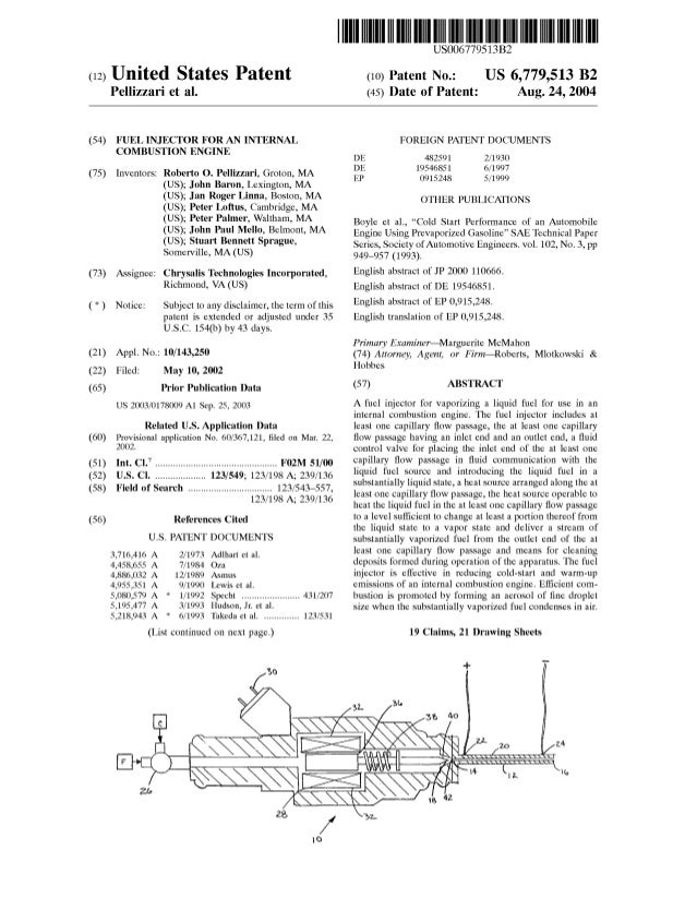 72   roberto o. pellizzari - 6779513 - fuel injector for an internal combusion engine