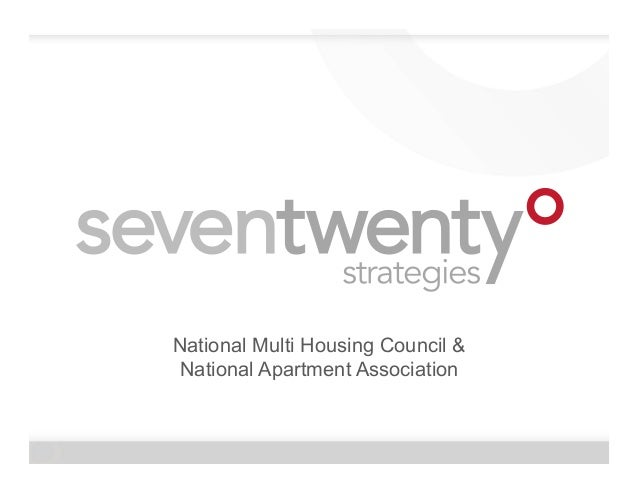 NMHC and NAA Presentation by SevenTwenty Strategies