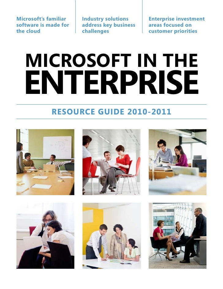 Microsoft's familiar   Industry solutions     Enterprise investment software is made for   address key business   areas fo...
