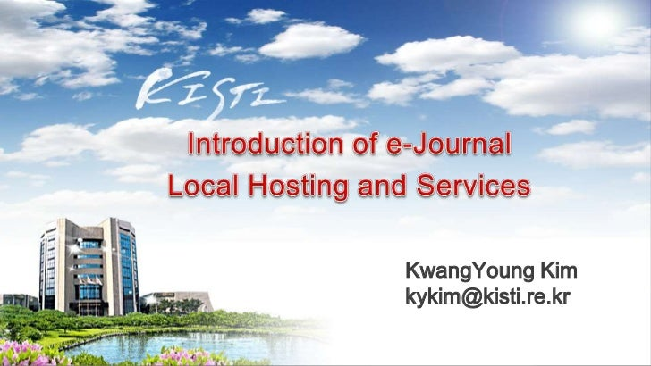 Introduction of e-Journal Local Hosting and Services - Dr. Kwang Young Kim