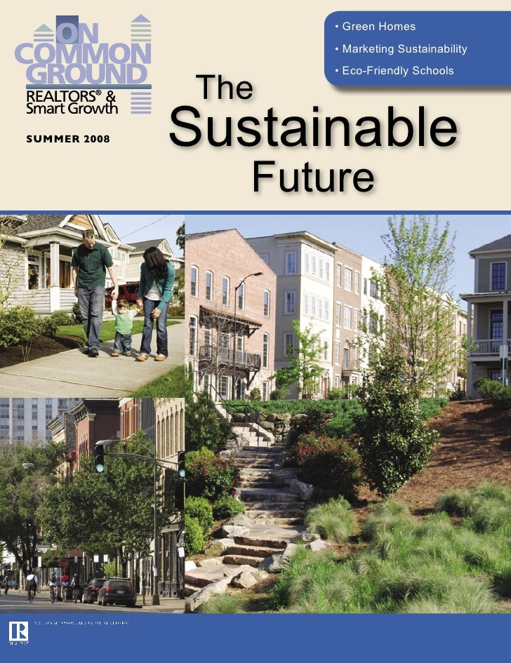 • Green Homes                      • Marketing Sustainability                      • Eco-Friendly Schools                 ...