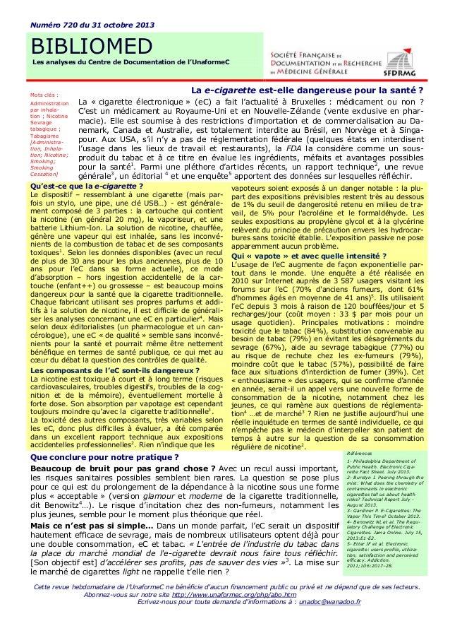 Numéro 720 du 31 octobre 2013  BIBLIOMED Les analyses du Centre de Documentation de l'UnaformeC  Mots clés : Administratio...