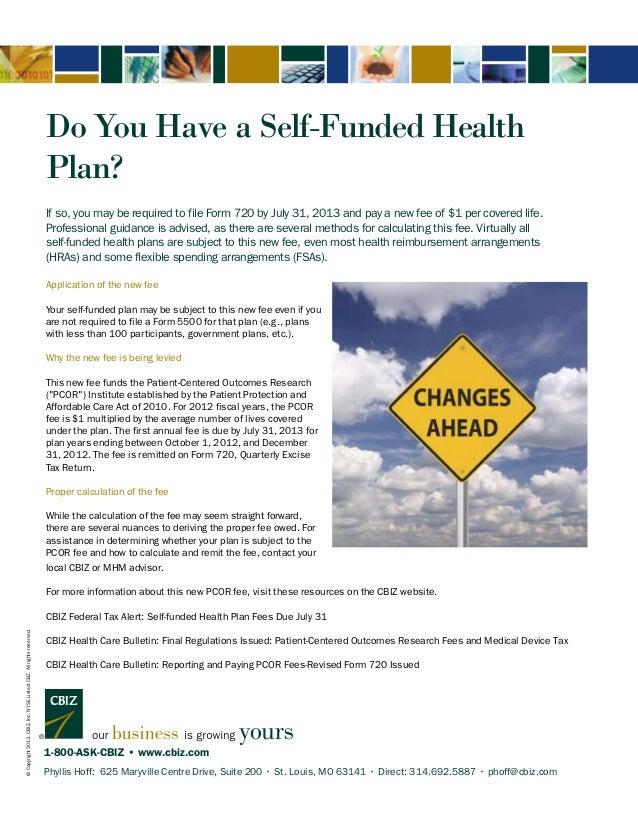 ©Copyright2012.CBIZ,Inc.NYSEListed:CBZ.Allrightsreserved. 1-800-ASK-CBIZ • www.cbiz.com Do You Have a Self-Funded Health P...