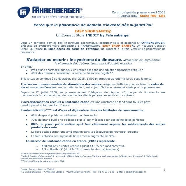 Communiqué de presse – avril 2013 PHARMAGORA - Stand F80- G81 Contact Presse : Patricia Bénitah P.B Communication – 7, Vil...