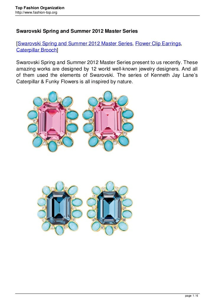 Top Fashion Organizationhttp://www.fashion-top.orgSwarovski Spring and Summer 2012 Master Series[Swarovski Spring and Summ...