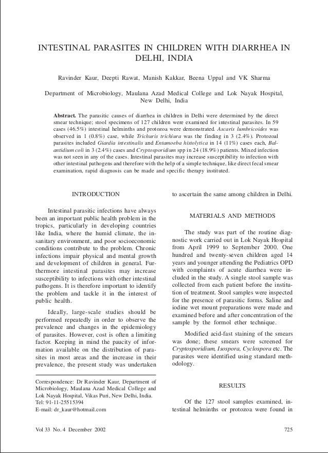 INTESTINAL PARASITES IN CHILDREN IN DELHI Vol 33 No. 4 December 2002 725 Correspondence: Dr Ravinder Kaur, Department of M...