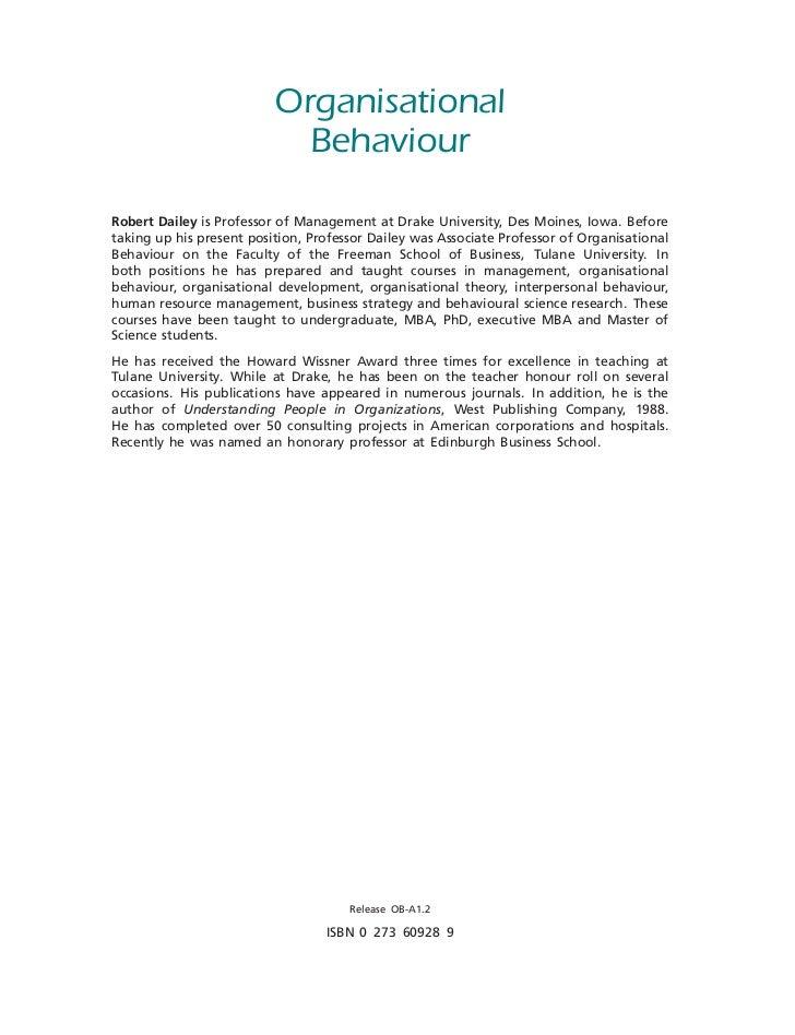 Organisational                            BehaviourRobert Dailey is Professor of Management at Drake University, Des Moine...