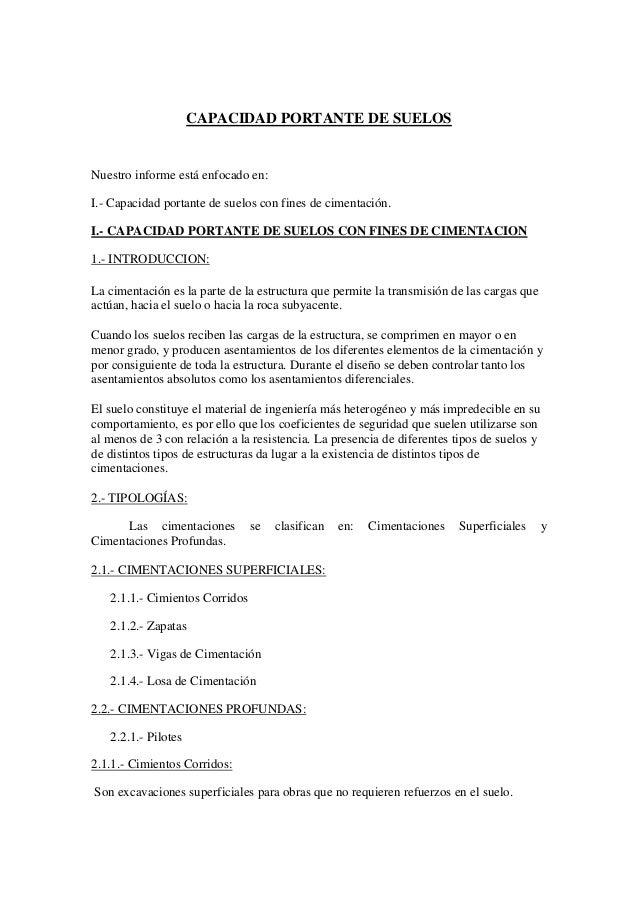 CAPACIDAD PORTANTE DE SUELOSNuestro informe está enfocado en:I.- Capacidad portante de suelos con fines de cimentación.I.-...