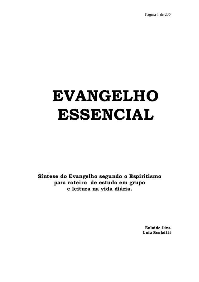 Página 1 de 205    EVANGELHO    ESSENCIALSíntese do Evangelho segundo o Espiritismo      para roteiro de estudo em grupo  ...