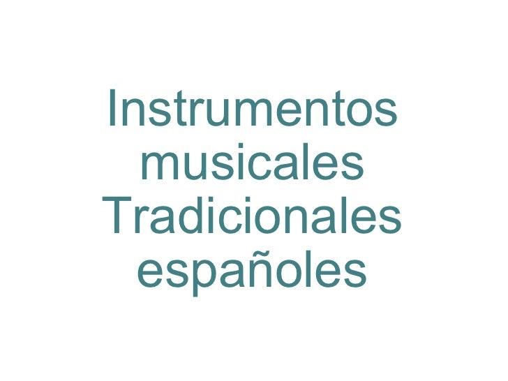 Instrumentos musicales Tradicionales españoles