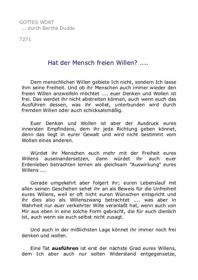 GOTTES WORT  ... durch Bertha Dudde  7271  Hat der Mensch freien Willen? ....  Dem menschlichen Willen gebiete Ich nicht, ...