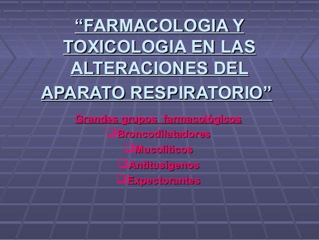FARMACOLOGIA Y TOXICOLOGIA