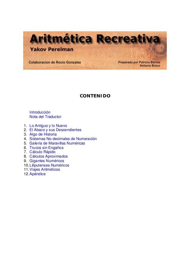 CONTENIDO  Introducción Nota del Traductor 1. Lo Antiguo y lo Nuevo 2. El Abaco y sus Descendientes 3. Algo de Historia 4....