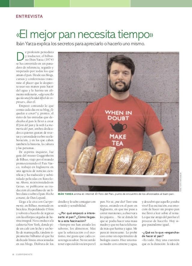 IBÁN YARZA anima en internet «El Foro del Pan», punto de encuentro de los aficionados al buen pan. ENTREVISTA detallesylos...