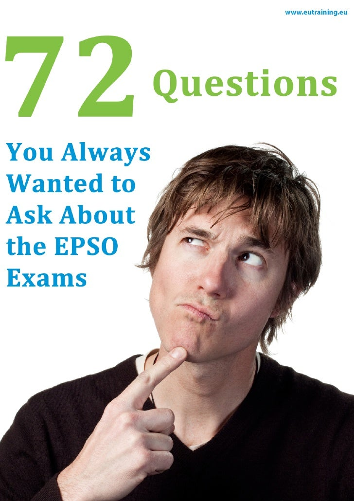 72 Questions You Always Wanted To Ask About the EPSO Exams