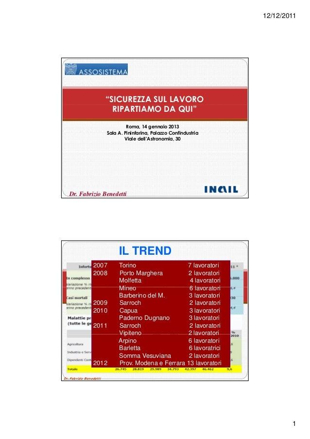"""12/12/2011                         """"SICUREZZA SUL LAVORO                           RIPARTIAMO DA QUI""""                     ..."""