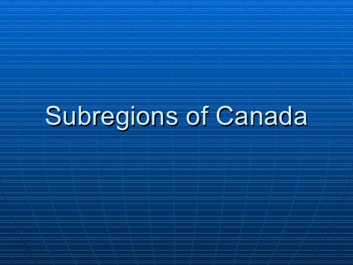 Subregions of Canada