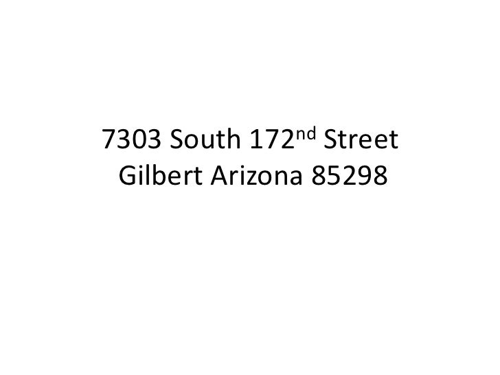 7303 South 172nd Street Gilbert Arizona 85298<br />