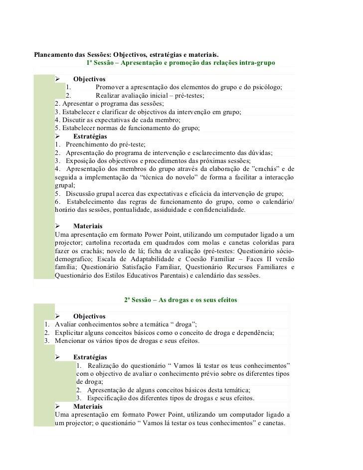 Planeamento das Sessões: Objectivos, estratégias e materiais.                1ª Sessão – Apresentação e promoção das relaç...
