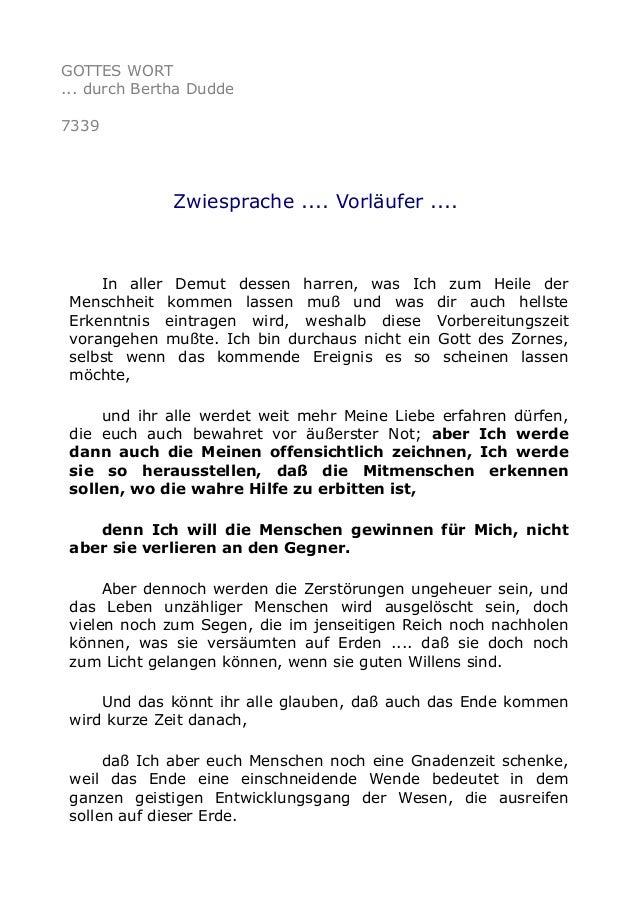 GOTTES WORT  ... durch Bertha Dudde  7339  Zwiesprache .... Vorläufer ....  In aller Demut dessen harren, was Ich zum Heil...