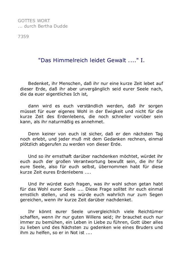"""GOTTES WORT  ... durch Bertha Dudde  7359  """"Das Himmelreich leidet Gewalt ...."""" I.  Bedenket, ihr Menschen, daß ihr nur ei..."""