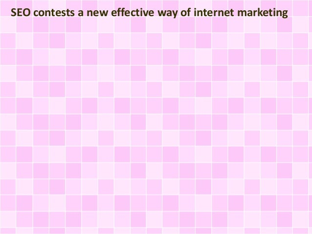 SEO contests a new effective way of internet marketing