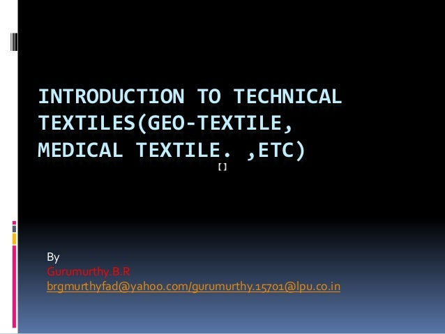 73641285 introduction-to-technical-textile-medical-textile