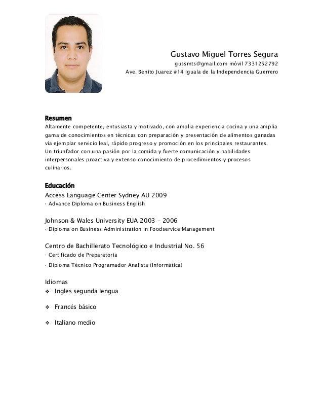Gustavo Miguel Torres Segura gussmts@gmail.com móvil 7331252792 Ave. Benito Juarez #14 Iguala de la Independencia Guerrero...