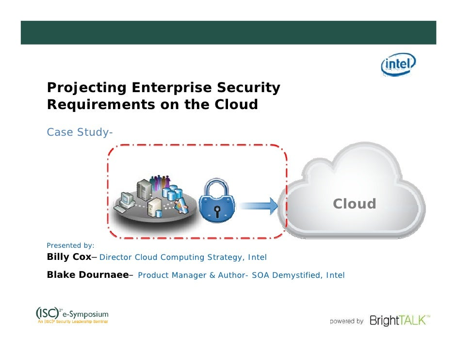 Projecting Enterprise Security Requirements on the Cloud Case Study-                                                      ...