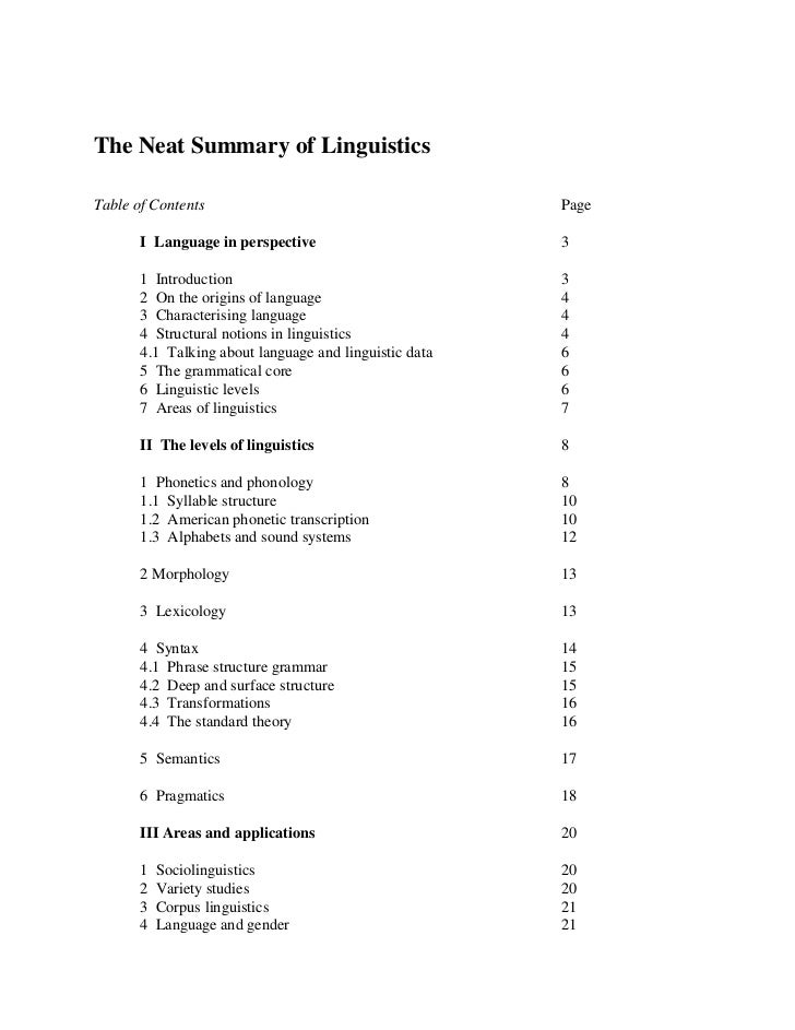 The Neat Summary of LinguisticsTable of Contents                                       Page       I Language in perspectiv...