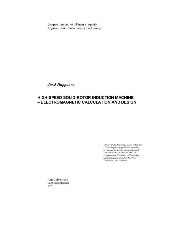 Lappeenrannan teknillinen yliopisto Lappeenranta University of Technology Jussi Huppunen HIGH-SPEED SOLID-ROTOR INDUCTION ...