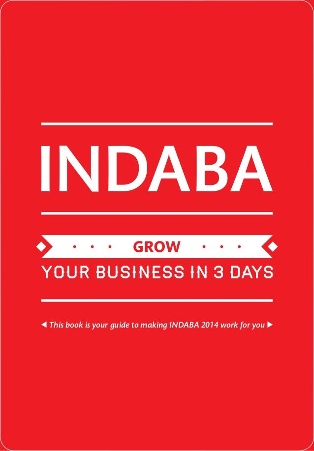 This book is your guide to making INDABA 2014 work for you