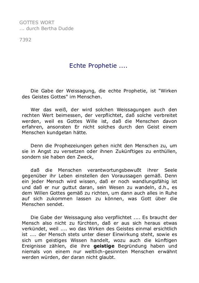 """GOTTES WORT  ... durch Bertha Dudde  7392  Echte Prophetie ....  Die Gabe der Weissagung, die echte Prophetie, ist """"Wirken..."""