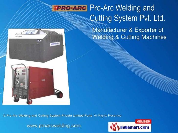 Manufacturer & Exporter ofWelding & Cutting Machines