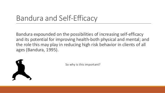 High Self Efficacy Bandura And Self-efficacy