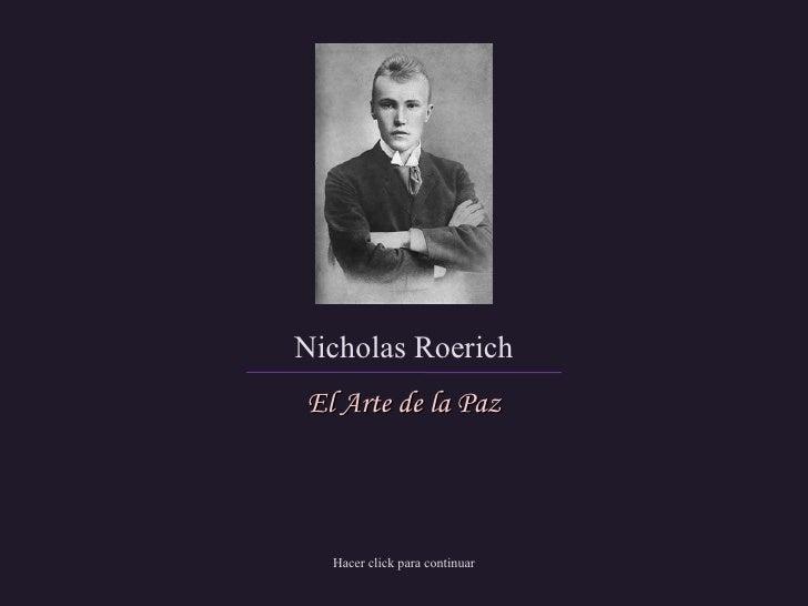 Nicholas Roerich El Arte de la Paz Hacer click para continuar