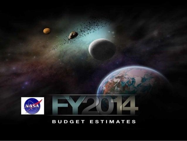 NASA FY 2014 Budget Estimate Presentation