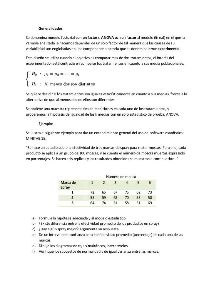 Generalidades:Se denomina modelo factorial con un factor o ANOVA con un factor al modelo (lineal) en el que lavariable ana...