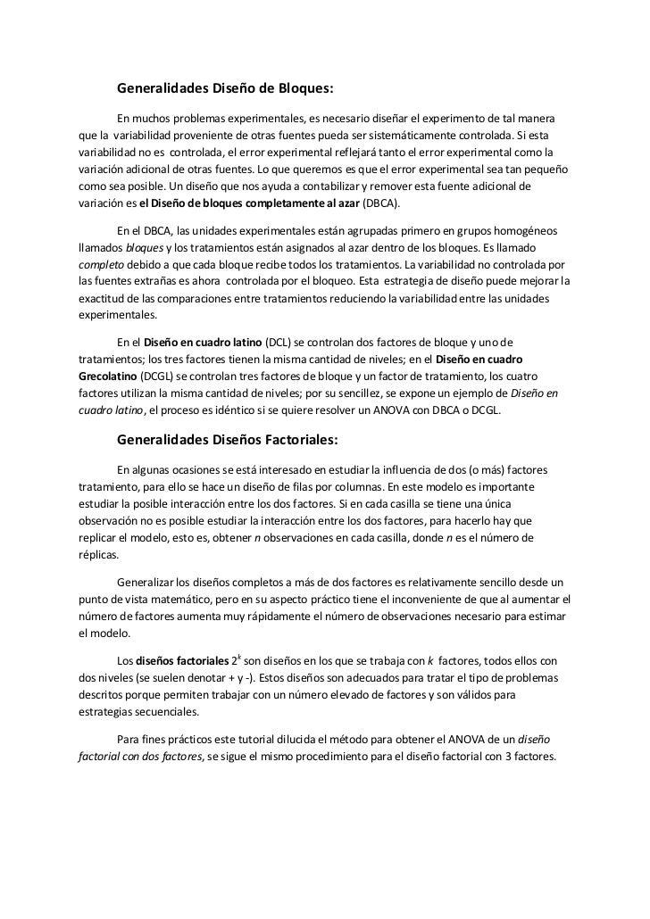 Generalidades Diseño de Bloques:         En muchos problemas experimentales, es necesario diseñar el experimento de tal ma...
