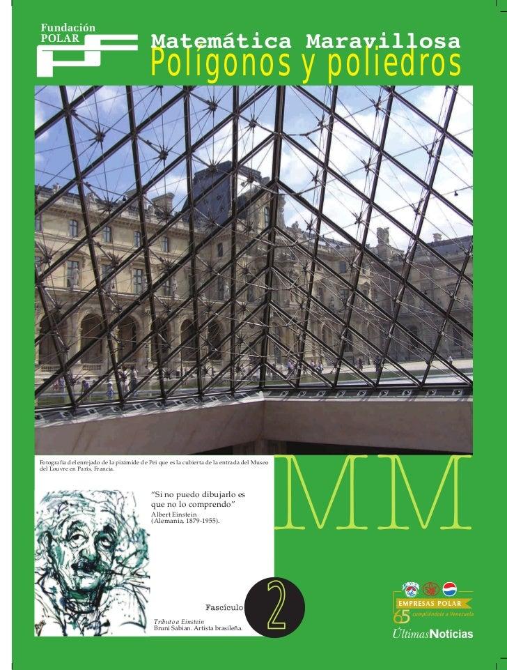 Polígonos y poliedrosFotografía del enrejado de la pirámide de Pei que es la cubierta de la entrada del Museodel Louvre en...